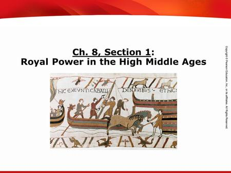 TEKS 8C: Calculate percent composition and empirical and molecular formulas. Ch. 8, Section 1: Royal Power in the High Middle Ages.