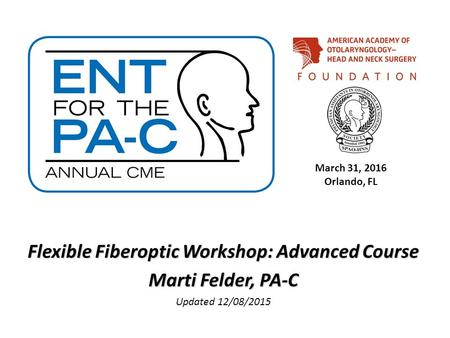 Flexible Fiberoptic Workshop: Advanced Course