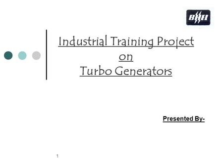 Industrial Training Project on Turbo Generators