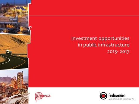Investment opportunities in public infrastructure 2015- 2017.