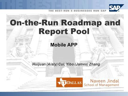 Mobile APP On-the-Run Roadmap and Report Pool Huijuan (Aisly) Cui, Yibo (James) Zhang.