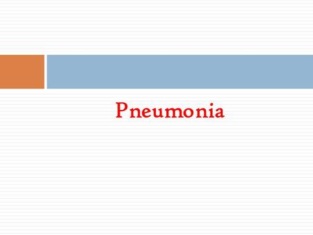 "Pneumonia. Definition Pneumonia is an inflammation of the lung parenchyma that is caused by a microbial agent. ""Pneumonitis"" is a more general term that."