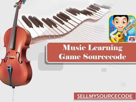 Music Learning Game Sourcecode SELLMYSOURCECODE. INTRODUCTION Do your kids love music? If yes then let's your child learn music and play on phone or tablet.
