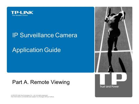 Part A. Remote Viewing IP Surveillance Camera Application Guide.