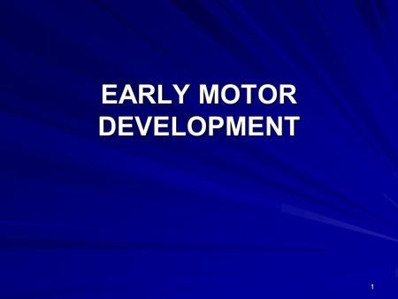 1 EARLY MOTOR DEVELOPMENT. 2 Newborn movements have been catergorised into two general catergories; 1.Random or spontaneous 2.Infantile reflexes The two.