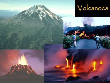Volcanoes. 3 types of volcanoes 120-150 km 15 km 9 km 3 km 0.3 km 1.5 km.