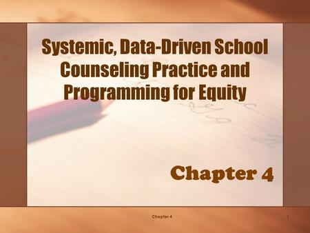 Chapter 41 Systemic, Data-Driven School Counseling Practice and Programming for Equity.