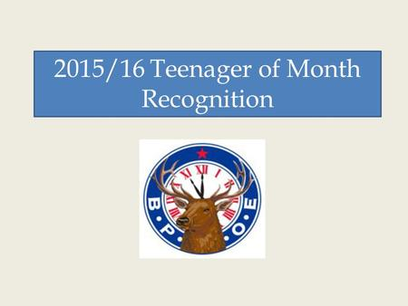 2015/16 Teenager of Month Recognition. Olivia Gottman August 2015.