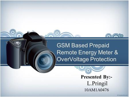GSM Based Prepaid Remote Energy Meter & OverVoltage Protection