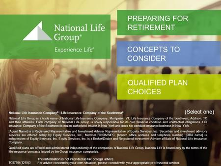 National Life Insurance Company ® | Life Insurance Company of the Southwest TM National Life Insurance Company ® | Life Insurance Company of the Southwest.