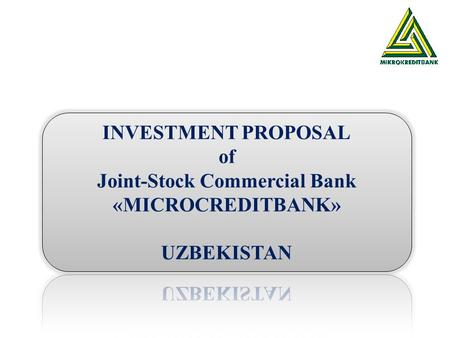General information on banking sector of Uzbekistan Today 26 banks functioning in the banking sector of Uzbekistan: 3 State commercial banks, 11 Commercial.
