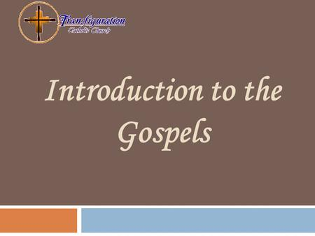 Introduction to the Gospels