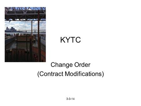 3-3-14 KYTC Change Order (Contract Modifications).