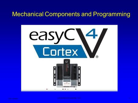 Mechanical Components and Programming Ken Youssefi Introduction to Engineering – E10 1.