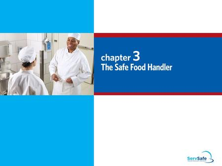 The Safe Food Handler Objectives: Avoiding personal behaviors that can contaminate food Washing and caring for hands Dressing for work and handling work.