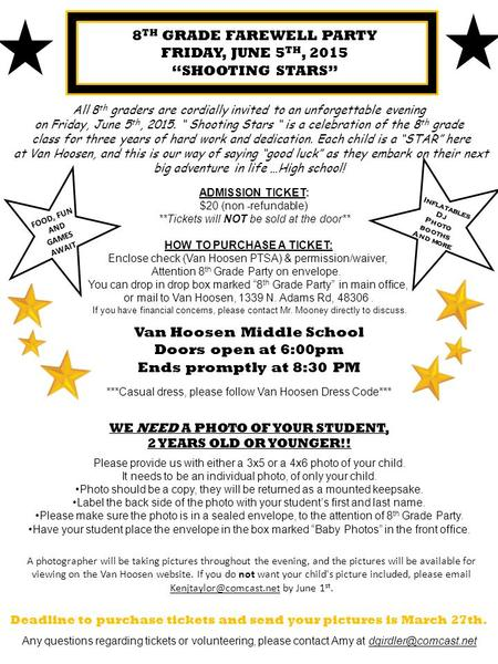 "8 TH GRADE FAREWELL PARTY FRIDAY, JUNE 5 TH, 2015 ""SHOOTING STARS"" All 8 th graders are cordially invited to an unforgettable evening on Friday, June 5."