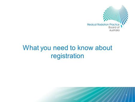 What you need to know about registration 1. 2 Why should I care about registration? You have to be registered to use a protected professional title Registration.