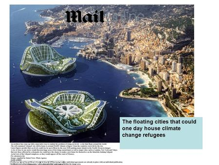 The floating cities that could one day house climate change refugees.