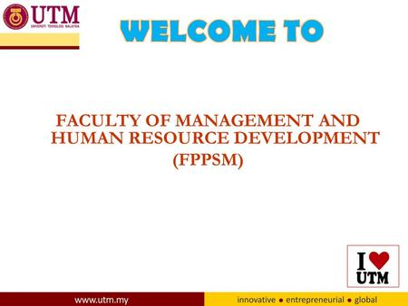 FACULTY OF MANAGEMENT AND HUMAN RESOURCE DEVELOPMENT (FPPSM)