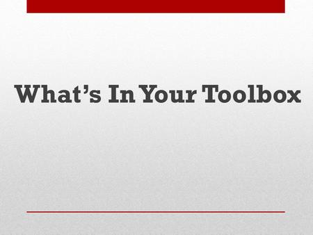 What's In Your Toolbox. Worldwide, there are over 1.04 billion users 320 million people 400 million+ Monthly Actives 40 billion+ Photos Shared 3.5 billion+