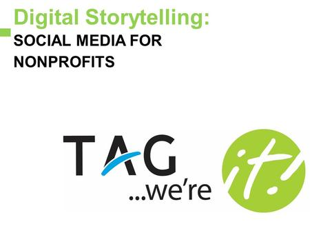 Digital Storytelling: SOCIAL MEDIA FOR NONPROFITS.