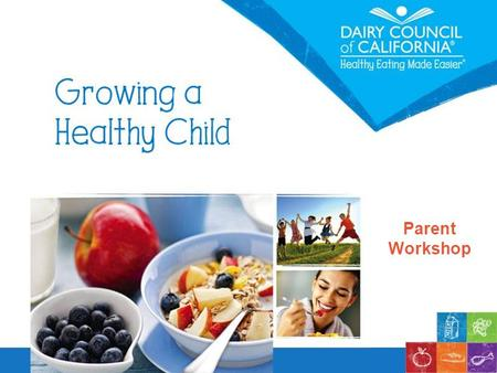 Parent Workshop. You Will Learn  What are the basics of healthy eating?  What is a balanced meal?  What are nutrient-rich foods?  How can I serve.