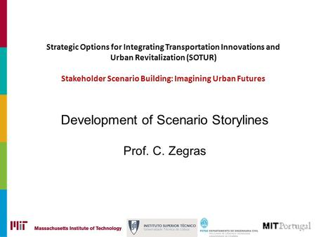 Strategic Options for Integrating Transportation Innovations and Urban Revitalization (SOTUR) Stakeholder Scenario Building: Imagining Urban Futures Development.