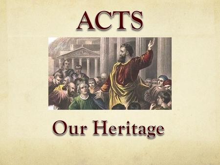 Author: Luke Subject – Book 2 (Acts) What Jesus continued to do through the Holy Spirit in the Apostles and early Church.