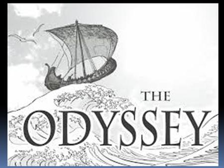 Why read The Odyssey?  Experience the oldest literary form  Study and analyze the genre of an epic  Study and analyze other elements of literature.