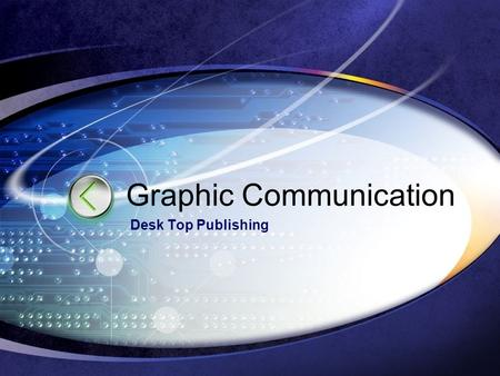 Graphic Communication Desk Top Publishing. DTP Magazine Planning A main background image or possibly a gradient could be used with low transparency for.