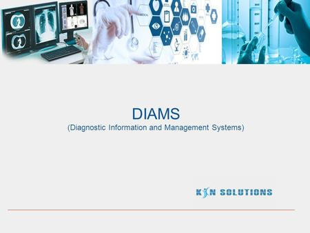 DIAMS (Diagnostic Information and Management Systems)