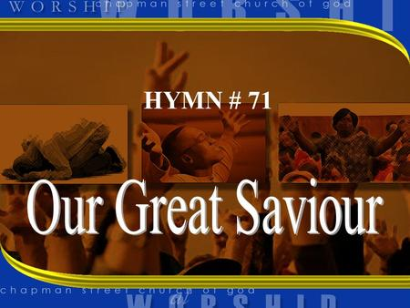 HYMN # 71. 1 JESUS, WHAT A FRIEND FOR SINNERS JESUS, LOVER OF MY SOUL FRIENDS MAY FAIL ME, FOES ASSAIL ME HE MY SAVIOUR MAKES ME WHOLE.