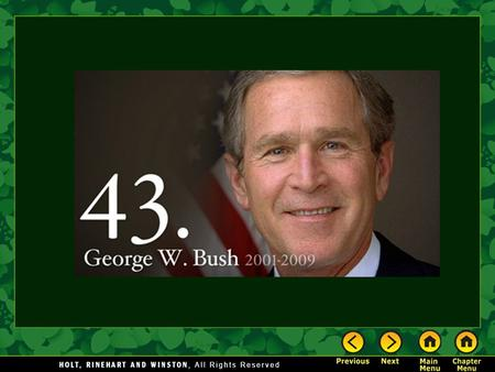 George W. Bush's Presidency The Main Idea Following a troubled election, Republican George W. Bush won the White House and strongly promoted his agenda.