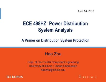 ECE 498HZ: Power Distribution System Analysis