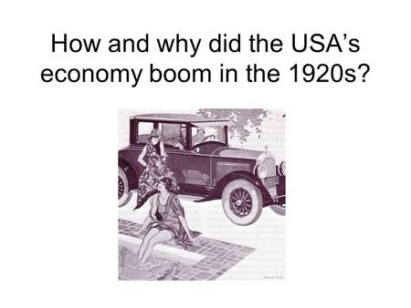 How and why did the USA's economy boom in the 1920s?