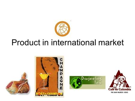 Product in international market. In international markets, success depends on satisfying the market demands. The product or service must be suitable and.