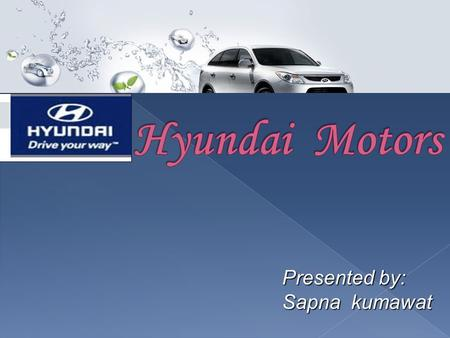 12 1 how hyundai conquered us market south korea 39 s for Kia motors mission statement