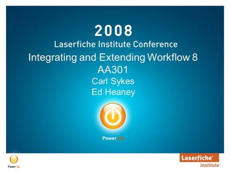 Integrating and Extending Workflow 8 AA301 Carl Sykes Ed Heaney.