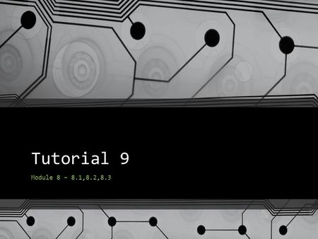 Tutorial 9 Module 8 – 8.1,8.2,8.3. Question 1 Distinguish between vectored and non-vectored interrupts with an example Build a hardware circuit that can.