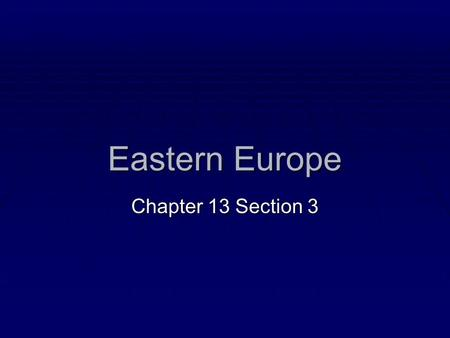 Eastern Europe Chapter 13 Section 3. A. Revolutions in Eastern Europe  Many Eastern European countries were discontented with their Soviet- style rule.