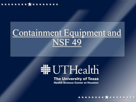 Containment Equipment and NSF 49. Containment – BMBL Primary containment is the protection of personnel and the immediate lab environment from exposure.