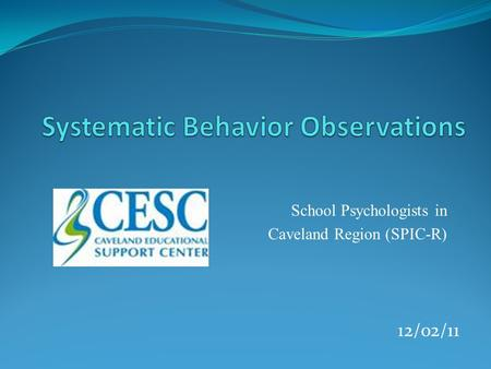 Systematic Behavior Observations
