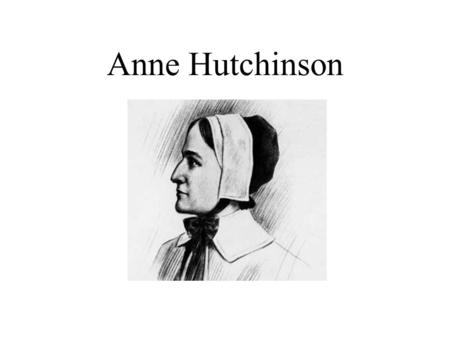 anne hutchinson essay Free anne hutchinson papers, essays, and research papers.