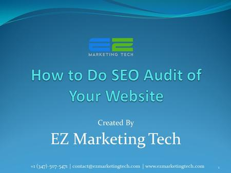 Created By EZ Marketing Tech 1 +1 (347)-507-5471 | |