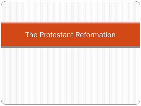 The Protestant Reformation. Erasmus and Christian Humanism The major goal of Christian Humanism was to reform the Catholic Church Humanists believed in.