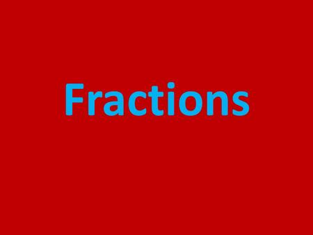 Fractions. Parts of a Fraction Numerator- the parts of the whole that is present/shaded 5 10 Denominator- the total number of parts in the whole 1/10.