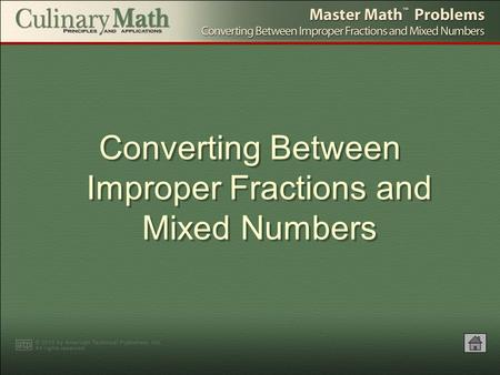 Converting Between Improper Fractions and Mixed Numbers.