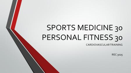 SPORTS MEDICINE 30 PERSONAL FITNESS 30 CARDIOVASCULAR TRAINING REC 3025.