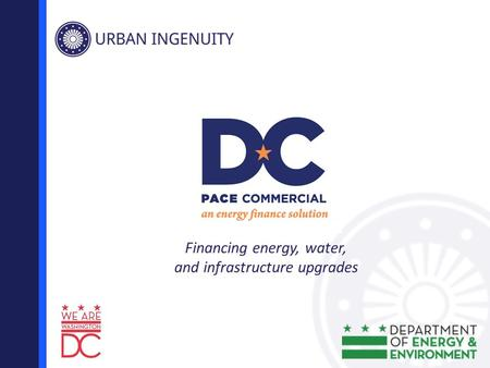 Financing energy, water, and infrastructure upgrades.