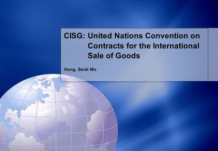 CISG: United Nations Convention on Contracts for the International Sale of Goods Hong, Seok Mo.
